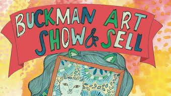 Buckman Art Show and Sell